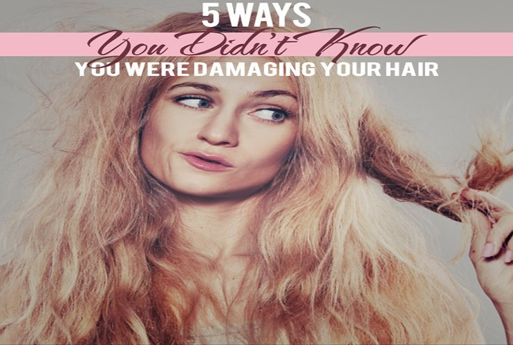 5 Ways You Didn't Know You Were Damaging Your Hair